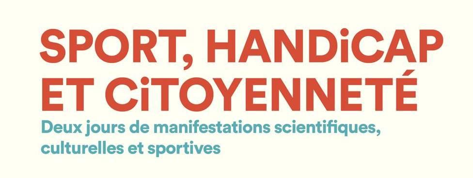 Conférences, manifestations : Sport, handicap et citoyenneté
