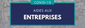 Aides aux entreprises - covid 19