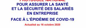 protocole national sante securite en entreprise au 16 octobre 2020